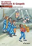Die schönsten Spirituals & Gospels: 1-2 Alt-Saxophone in Es