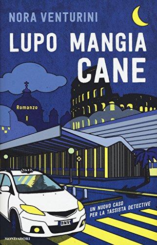 Lupo mangia cane (Omnibus) por Nora Venturini