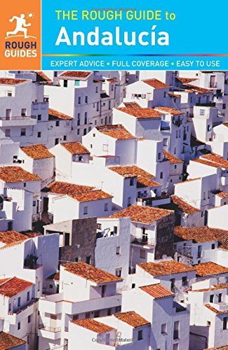 The Rough Guide to Andalucia (Rough Guides)