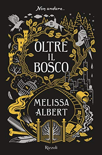 afcf705880aa4f Oltre il bosco eBook: Melissa Albert: Amazon.it: Kindle Store
