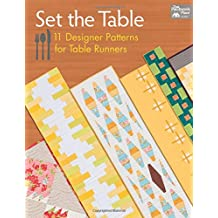 Set the Table: 11 Designer Patterns for Table Runners (That Patchwork Place)