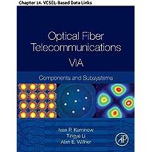 Optical Fiber Telecommunications VIA: Chapter 14. VCSEL-Based Data Links