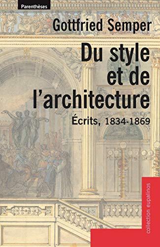 Du style et de l'architecture : Ecrits, 1834-1869 par Gottfried Semper