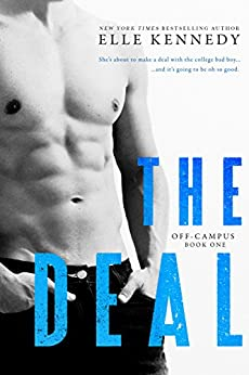 The Deal (Off-Campus Book 1) (English Edition) par [Kennedy, Elle]