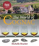 The World of Cognac: the award-winning study of a revered spirit