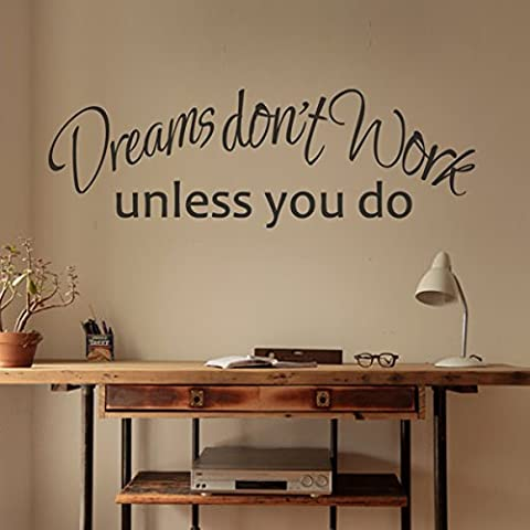 Dreams Don't Work Unless You Do Inspirational Wall Decal Vinyl Inspirational Wall Quote Wall Letters Words Graphic Office Wall Art Decoration Black by WallsUp