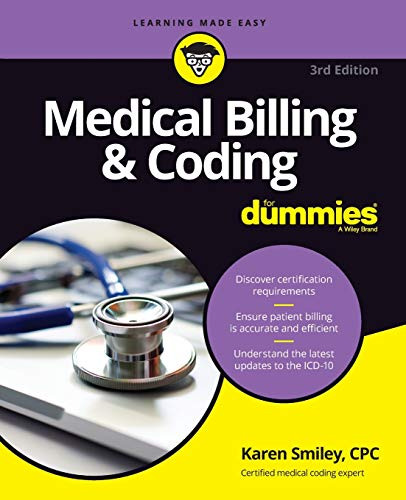 Medical Billing and Coding For Dummies (For Dummies (Career/Education))