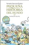 Pequeña historia del mundo (LIBROS INFANTILES Y JUVENILES) - 9788467030907