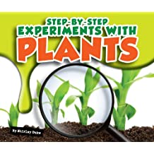 Step-by-Step Experiments with Plants