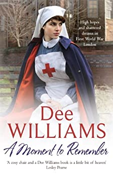 A Moment to Remember: High hopes and shattered dreams in wartime London by [Williams, Dee]