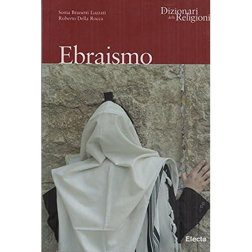 Ebraismo. Ediz. Illustrata