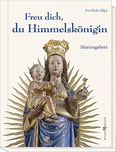 Für Kostüm Und Mütter Söhne - Freu dich, du Himmelskönigin: Mariengebete
