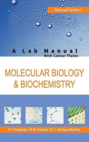 Molecular Biology and Biochemistry (Manual series) por H.P. Puttaraju