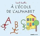Telecharger Livres A l ecole de l alphabet (PDF,EPUB,MOBI) gratuits en Francaise
