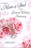 To A Special Mum and Dad on Your 60th Diamond Wedding Anniversary Large Greeting Card GR034
