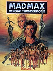 Mad Max beyond Thunderdome: Based on the motion picture from Warner Bros., Inc