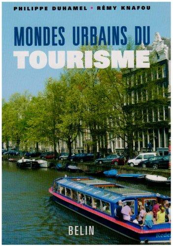 Mondes urbains du tourisme