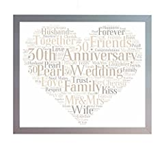 Idea Regalo - Framed 30th Pearl Wedding Heart Anniversary Word Art A4 Print. Photo Picture Keepsake Gift for Mum, Dad, Gran, Grandad, Friend & Family by Oaktree Gifts