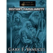 Wothlondia Rising 1: Distant Familiarity
