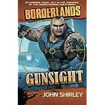 Borderlands: Gunsight (Borderlands (Gallery Books)) by John Shirley (2013-10-01)
