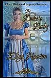 The Duke's Baby: Clean Historical Regency Romance - Eliza Heaton