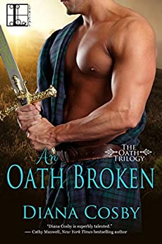 An Oath Broken (The Oath Trilogy) di [Cosby, Diana]