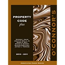 O'Connor's Property Code Plus 2010-2011 by Stephen I. Adler (2010-09-15)