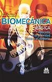 Image de Biomecánica básica: Aplicada a la actividad física y el deporte (Color) (Deportes nº 24)