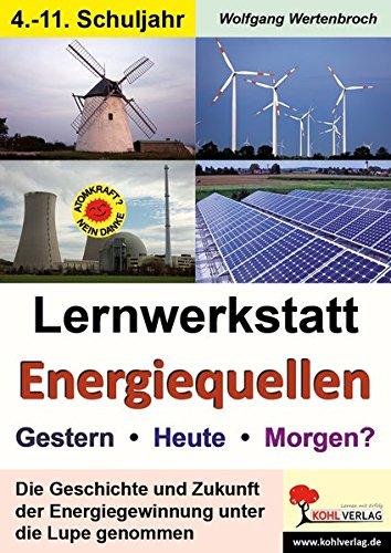 lernwerkstatt-energiequellen-gestern-heute-morgen