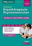 Concours Ergothérapeute et Psychomotricien - Annales et sujets inédits corrigés - concours 2018-2019