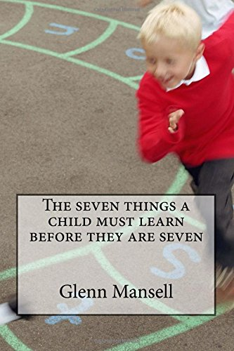 The seven things a child must learn before they are seven