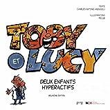 Toby et Lucy - Deux enfants hyperactifs