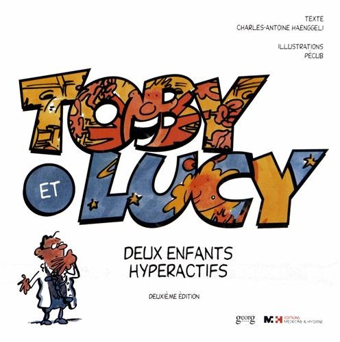 Toby et Lucy : Deux enfants hyperactifs