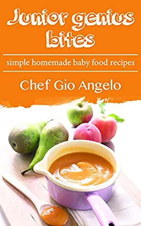 Baby food recipe book junior genius bites simple homemade baby baby food recipe book junior genius bites simple homemade baby food recipes baby forumfinder Images