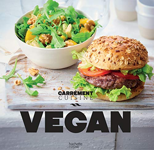 Vegan 100 recettes gourmandes par Collectif