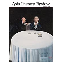 Asia Literary Review: No. 31, Summer 2016