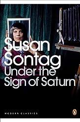 Under the Sign of Saturn: Essays (Penguin Modern Classics)