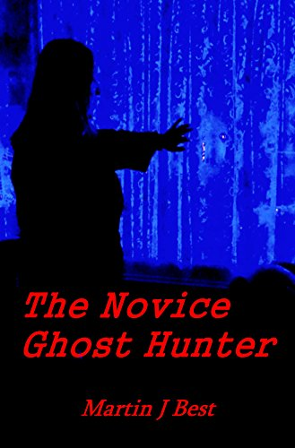 Book cover image for The Novice Ghost Hunter