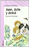 JUAN, JULIA Y JERICO par Nöstlinger Jr.