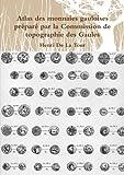 Cover of: Atlas des monnaies gauloises préparé par la Commission de topographie des Gaules   Henri De La Tour