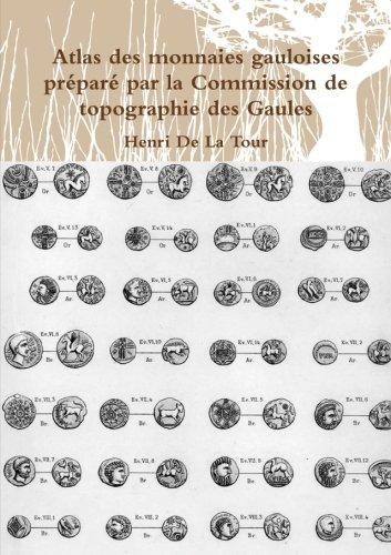 Atlas des monnaies gauloises prpar par la Commission de topographie des Gaules
