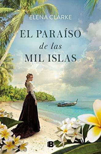 El paraíso de las mil islas de Elena Clarke