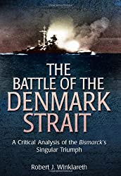 Battle of the Denmark Strait: A Critical Analysis of the Bismarck's Singular Triumph