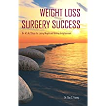 Weight Loss Surgery Success: Dr. V's A-Z Steps for Losing Weight and Gaining Enlightenment (English Edition)
