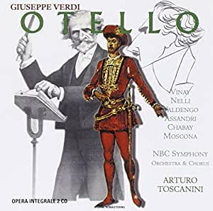 Otello (Toscanini, NBC So, Vinay, Nelli)