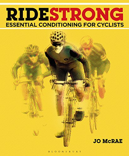 Ride Strong: Essential Conditioning for Cyclists (English Edition)