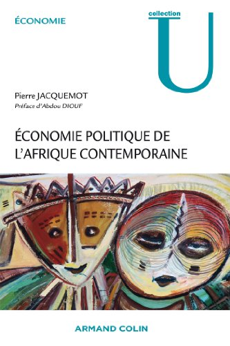 Economie politique de l'Afrique contemporaine: Concepts, analyses, politiques