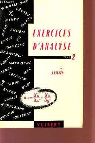 EXERCICES D'ANALYSE - TOME 2 - A L&#...