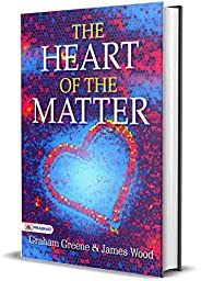 The Heart of the Matter: A novel is set during World War II. Bestseller Classic Novel