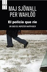 El policía que ríe par Per Wahlöö